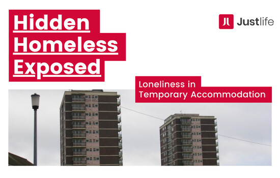 Hidden Homeless Exposed: Loneliness in Temporary Accommodation